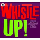 Whistle Up! - Stock Music