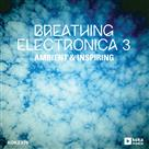 Breathing Electronica 3 - Production Music